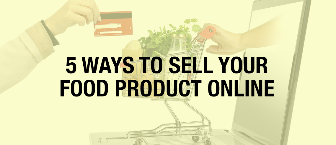 Sell Your Food Product Online