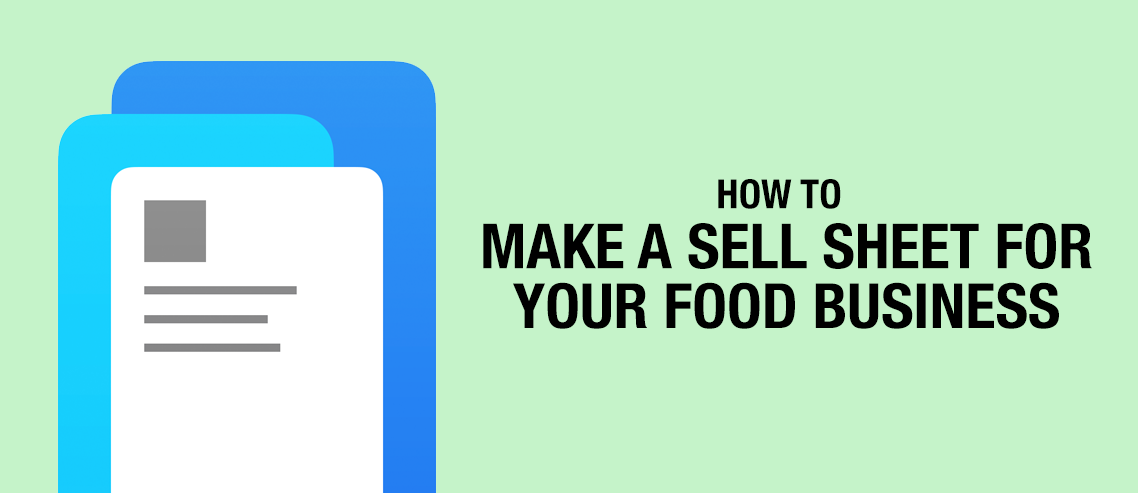 How to Make a Sell Sheet for Your Food Business