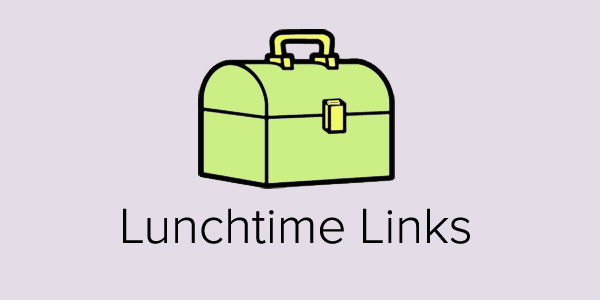Lunchtime Links is published every Friday at noon. I'll share a couple of links I found throughout the week and how they may impact your food business.