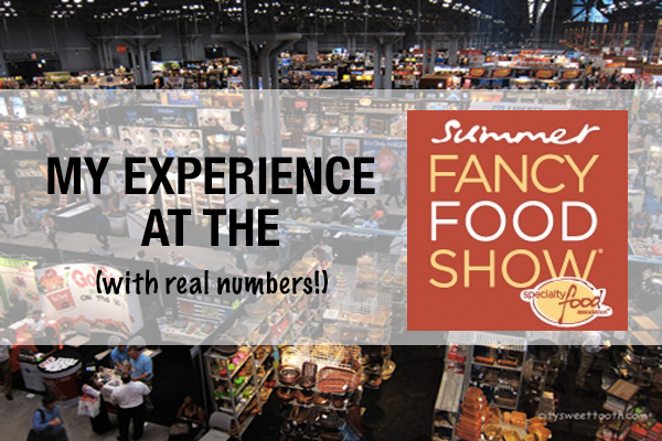 Tips for exhibiting at the summer fancy food show