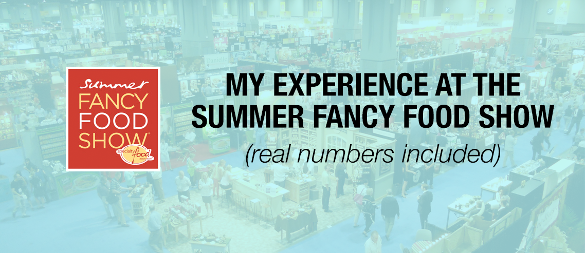 Experience Summer Fancy Food Show