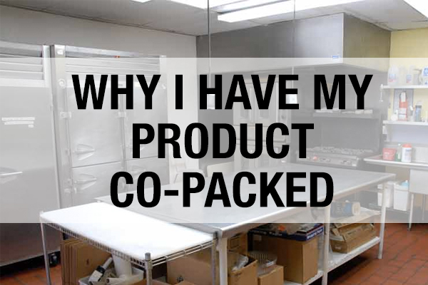 Why I have my food product co-packed