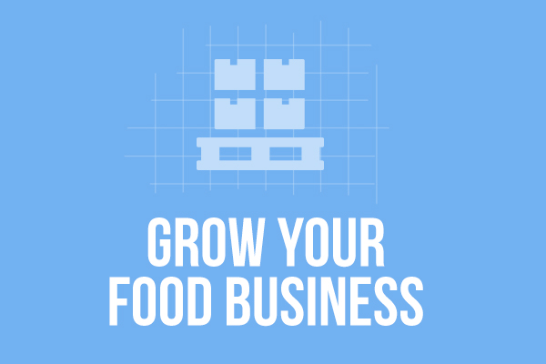 Grow Your Food Business