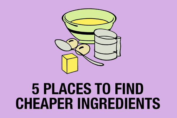 How to find cheaper ingredients