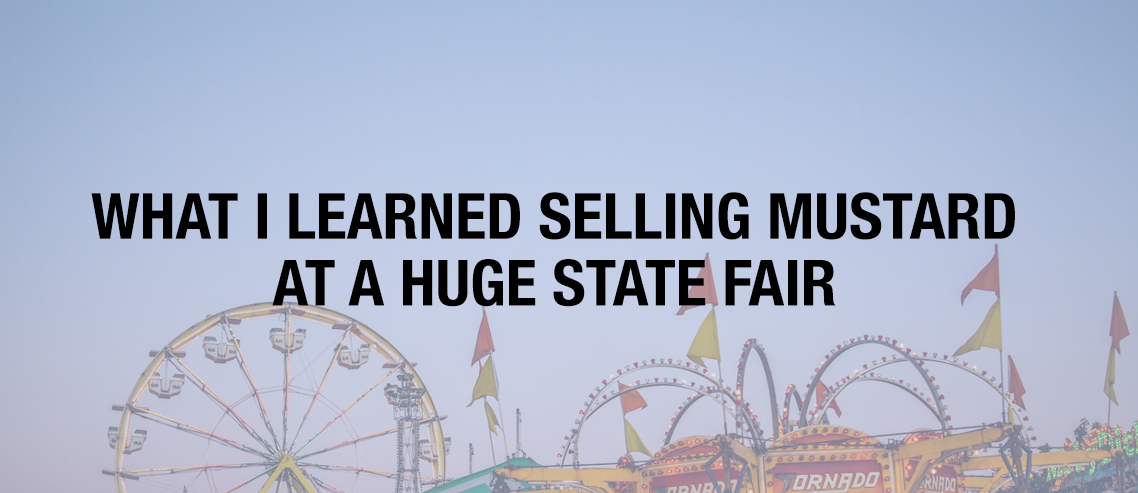 What I Learned Selling a CT's Largest State Fair