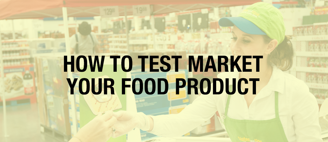 Test Market Your Food Product